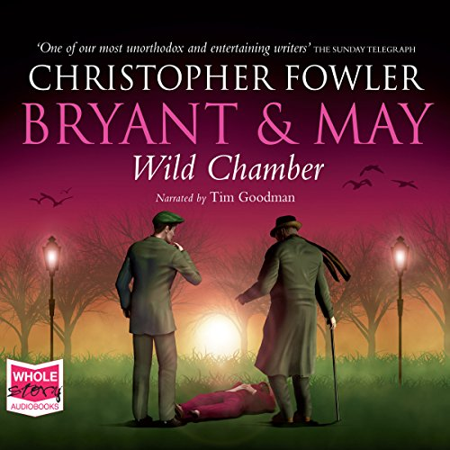 Bryant & May - Wild Chamber audiobook cover art