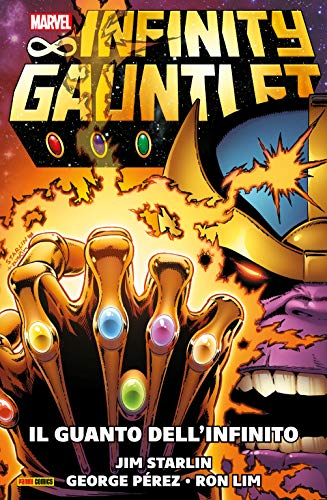 Infinity Gauntlet (1991) (Marvel Collection): Il Guanto Dell'Infinito