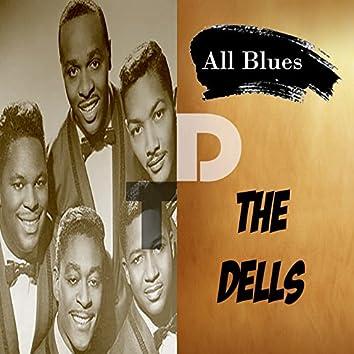 All Blues, The Dells