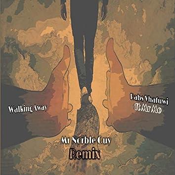 Walking Away (Mr Norble Guy Remix)