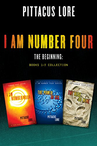 I Am Number Four: The Beginning: Books 1-3 Collection: I Am Number Four, The Power of Six, The Rise of Nine (Lorien Legacies) (English Edition)