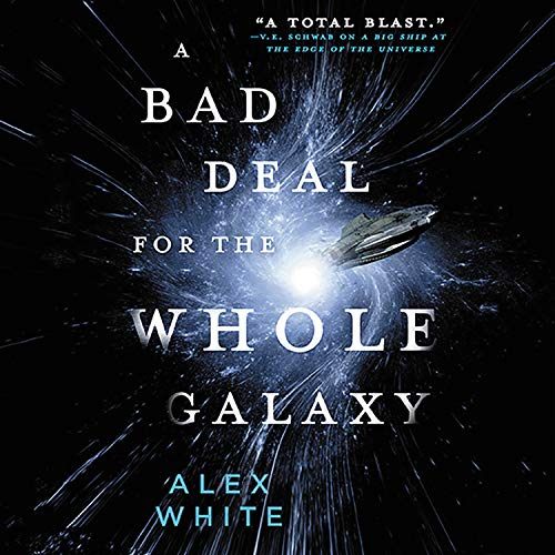 A Bad Deal for the Whole Galaxy Titelbild