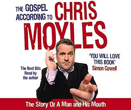 Gospel According to Chris Moyles