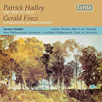 Patrick Hadley - The Trees so High, Gerald Finzi - Intimations of Immortality