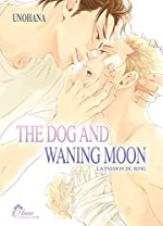 The Dog and Waning Moon - Livre (Manga) - Yaoi - Hana Collection d'Unohana