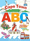 My Cape Town ABC: Discover Cape Town from Aquarium to Zeekoevlei! (English Edition)