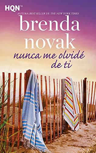 Portada del libro Nunca me olvidé de ti de Brenda Novak