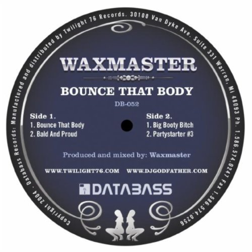 Bounce that Body [Explicit]