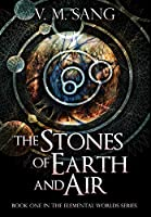 The Stones of Earth and Air: Premium Large Print Hardcover Edition