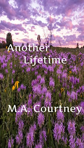 Book: Another Lifetime - A Romantic Fantasy by M.A. Courtney