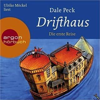 Drifthaus. Die erste Reise Titelbild
