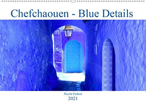 Chefchaouen - Blue Details (Wandkalender 2021 DIN A2 quer)