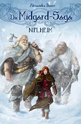 Die Midgard-Saga - Niflheim