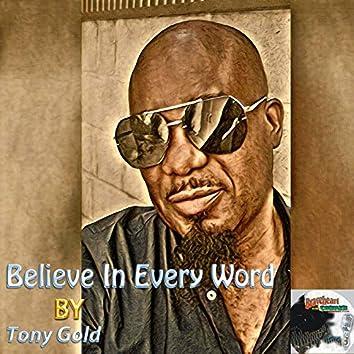 Believe in Every Word