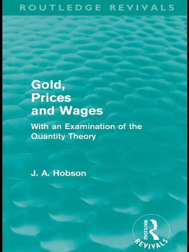 Gold Prices and Wages (Routledge Revivals) (English Edition)