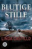 Blutige Stille: Thriller (Kate Burkholder ermittelt, Band 2) - Linda Castillo