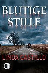 Blutige Stille - Linda Castillo