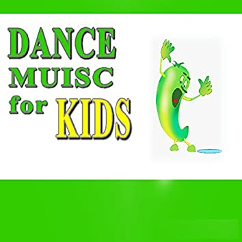 Dance Music for Kids (Four)