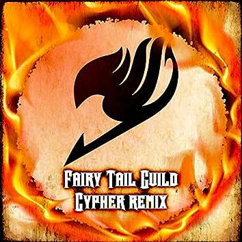 Fairy Tail Guild Rap Cypher (feat. Daddyphatsnaps, Diggz Da Prophecy, IAMCHRISCRAIG, None Like Joshua, Sailorurlove, Zach B, Halacg, Twisted Savvy, Freeced, FrivolousShara, V!CE, Chi-Chi, Jamar Rose & Cami-Cat) [Remix] (Remix)