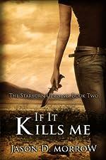 If It Kills Me (The Starborn Saga Book 5)