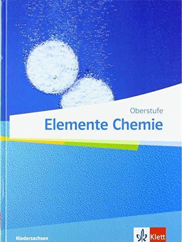 Elemente Chemie Oberstufe. Ausgabe Niedersachsen: Schülerbuch Klassen 11-13 (G9) (Elemente Chemie. Ausgabe für Niedersachsen ab 2018)