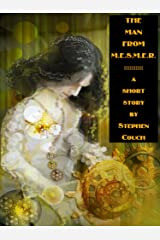 The Man from M.E.S.M.E.R. Kindle Edition