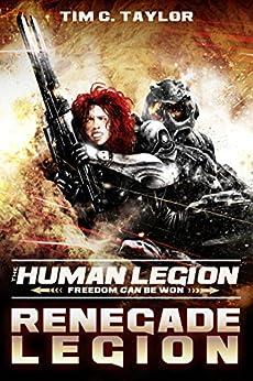 Renegade Legion (The Human Legion Book 3) by [Tim C. Taylor]