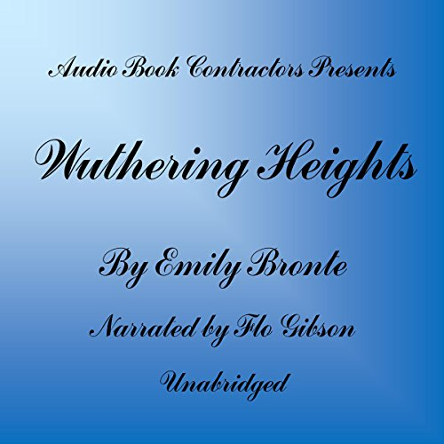 Wuthering Heights Audiobook By Emily Bronte cover art