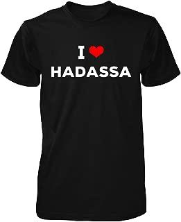 I Love Hadassa Unisex Tshirt