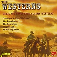 The Westerns - Music And Songs From Classic Westerns [ORIGINAL RECORDINGS REMASTERED] 2CD SET by Various Artists (2010-10-05)