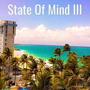 State Of Mind III