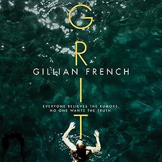 Grit                   De :                                                                                                                                 Gillian French                               Lu par :                                                                                                                                 Caitlin Davies                      Durée : 7 h et 26 min     Pas de notations     Global 0,0