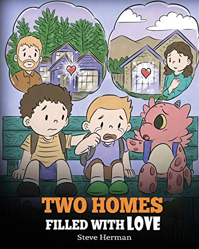 Compare Textbook Prices for Two Homes Filled with Love: A Story about Divorce and Separation My Dragon Books  ISBN 9781649160560 by Herman, Steve