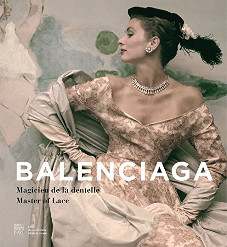 Image of Balenciaga: Master of Lace (COEDITION ET MUSEE  SOMOGY)