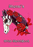 Shenai's Artist Sketchbook: Shenai Personalised Name A4 Sketchbook / Sketchpad / Workbook - Rose Horse theme