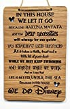 Charlie & Jane In This House We Do Disney Quote Wall Sign Hanging rustic wooden house shabby chic room plaque childrens kids gift laser engraved hand made