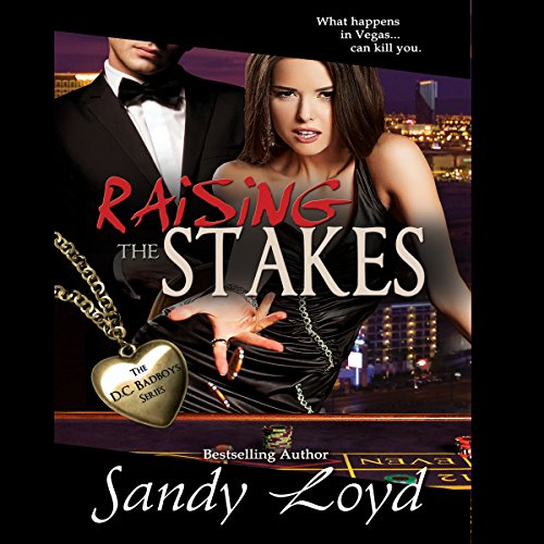 Raising the Stakes: What Happens in Vegas...Can Kill You audiobook cover art