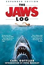 The Jaws Log: Expanded Edition (Newmarket Insider Filmbooks) by Gottlieb, Carl (2012) Paperback