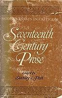 Seventeenth Century Prose: Modern Essays in Criticism (Galaxy Books)