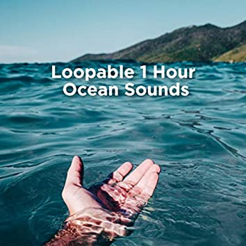 Loopable 1 Hour Ocean Sounds