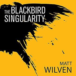 The Blackbird Singularity cover art