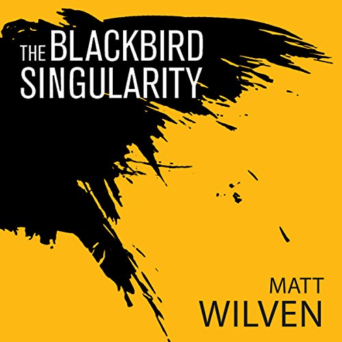 The Blackbird Singularity cover art