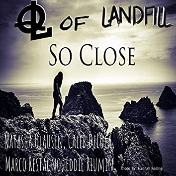 So Close (feat. Natasha Olausen & Caleb DeLuca)