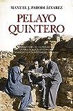 Pelayo Quintero: La aventura de un pionero de la Arqueología en España y Marruecos a principios del siglo XX (Memorias y biografías)