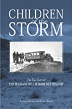 Children of the Storm: The True Story of the Pleasant Hill School Bus Tragedy