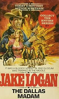 The Dallas Madam - Book #67 of the Slocum