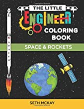 The Little Engineer Coloring Book: Space and Rockets: Fun and Educational Coloring Book for Preschool and Elementary Children PDF