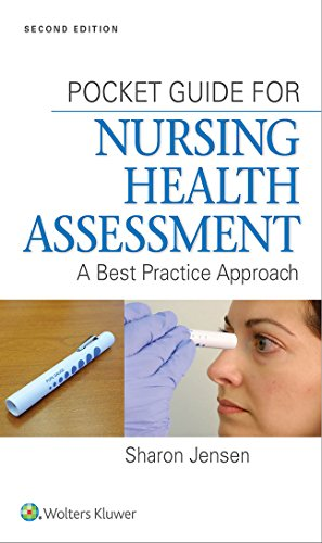 POCKET GUIDE FOR NURSING HEALTH ASSESSMENT A BEST PRACTICE APPROACH 2ED (PB 2015)