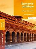Fondamentaux - Économie politique 3 - Macro-économie (9e édition)...