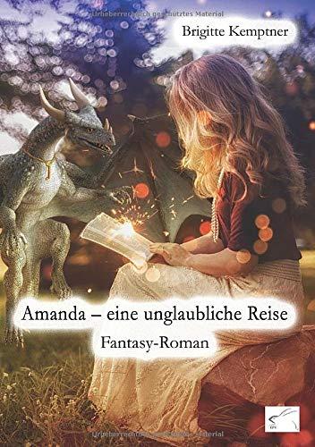 Amanda – eine unglaubliche Reise: Fantasy-Roman